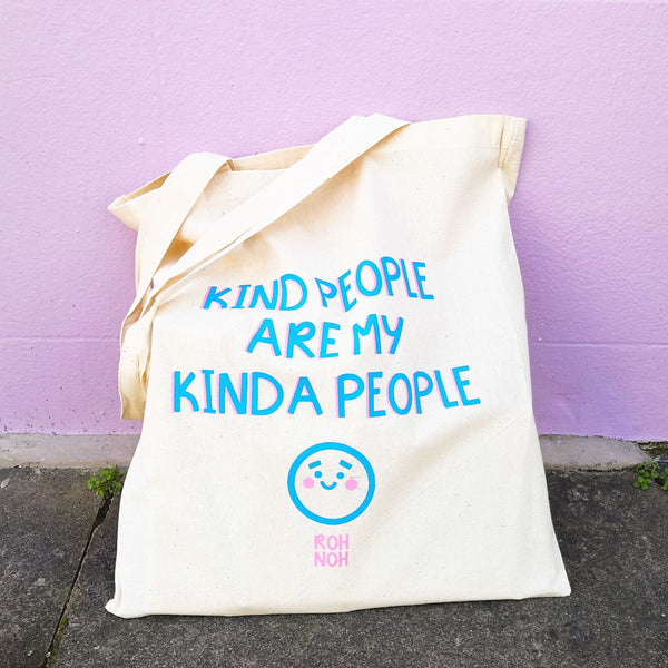 Kind People are my Kinda People - Tote Bag