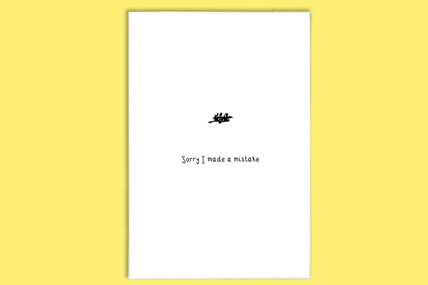 Sorry I've made a mistake! - A5 Greetings Card