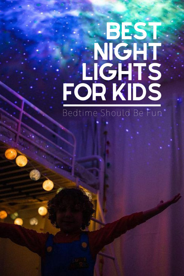 Best Night Lights for Kids - Bedtime Should Be Fun