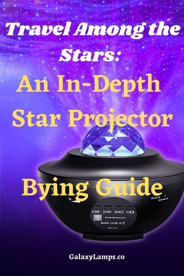 Travel among the stars an in-depth star projector buying guide #starprojector bedroom aesthetic galaxy star projector lamp led lights and star projector