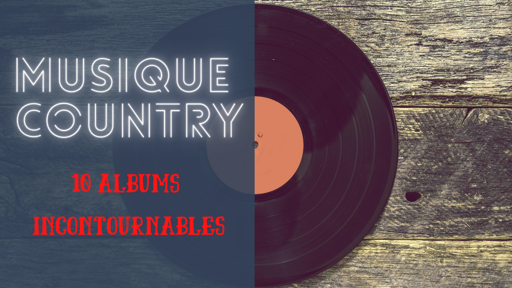 Musica country: 10 album essenziali