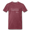 Does this boat have enough life jackets signed Karen Spider Lake Premium T-Shirt - heather burgundy