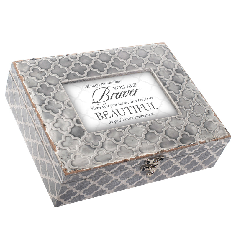 Always Remember You Are Braver Embossed Grey Moroccan Music Box Plays Edelweiss