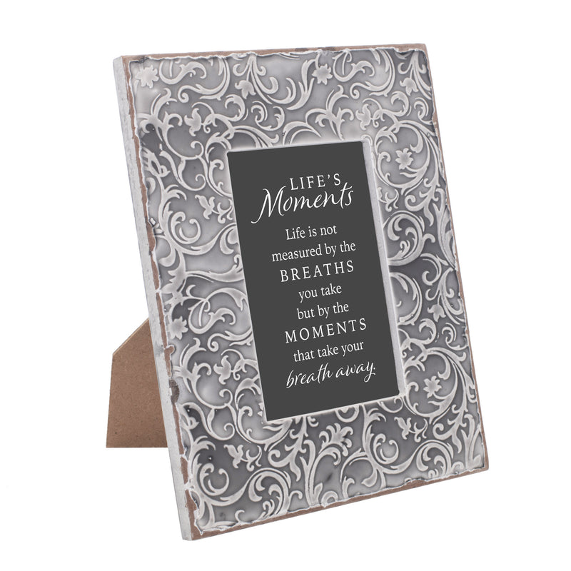 Life's Moments Take Breath Away 9.5 x 7.5 Grey Filigree Embossed Wall and Table Top Frame