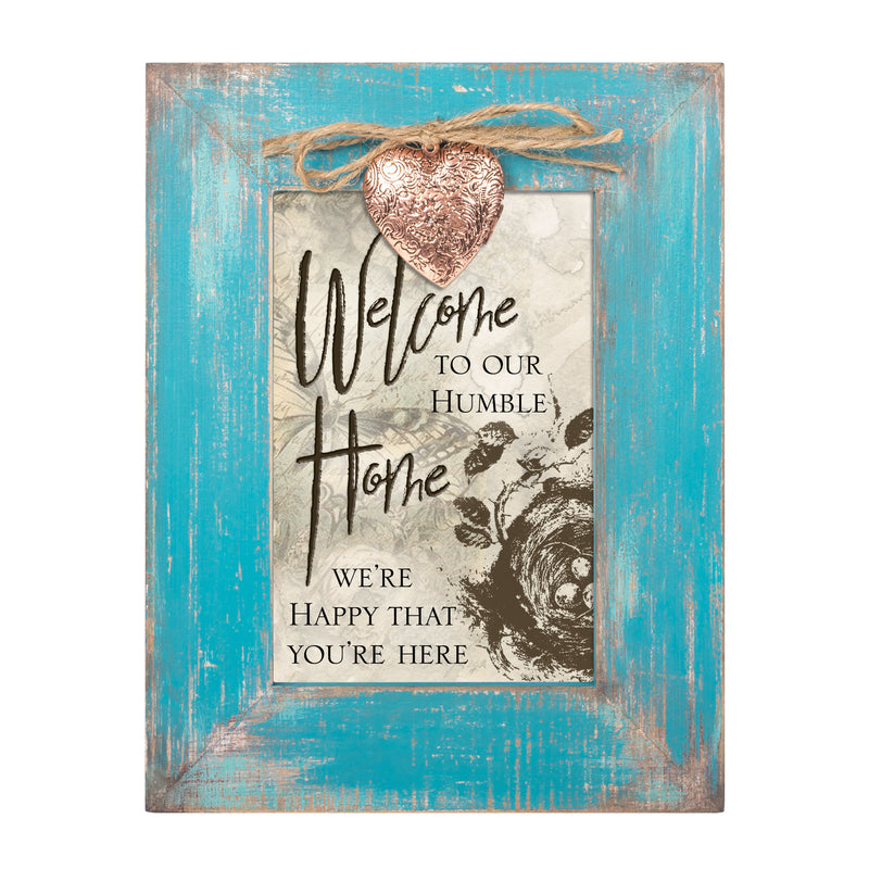 Welcome To Our Humble Home Teal  8 x 6  Locket Easel Back Picture Frame