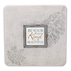 Be Your Own Kind Of Beautiful 16 x 16 Dandelion Impression Wall Art Sign Plaque, Large