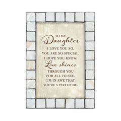 Daughter I Love You So Grey Brush Pearlescent 5 x 7 Table Top and Wall Photo Frame