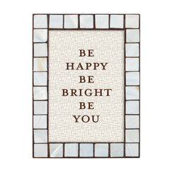 Be Happy Be Bright Be You Amber Pearlescent 5 x 7 Table Top and Wall Photo Frame