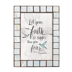 Let Faith Be Bigger Than Fear Amber Pearlescent 5 x 7 Table Top and Wall Photo Frame
