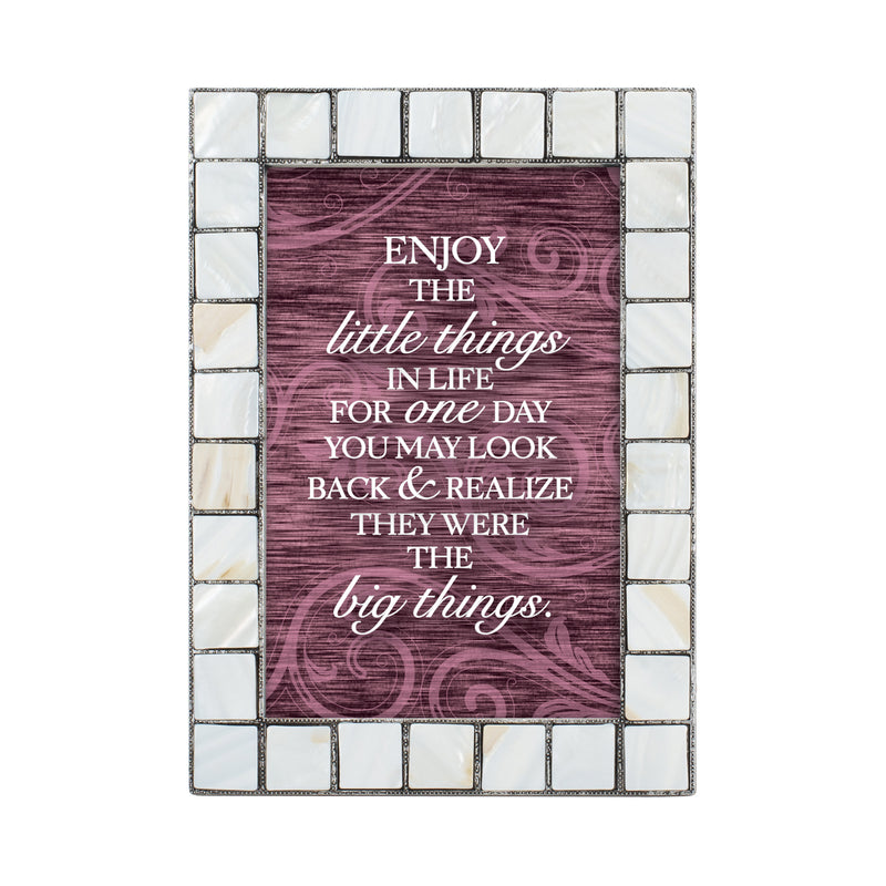Enjoy the Little Things in Life Mother of Pearl Grey Brush 5 x 7 Table Top and Wall Photo Frame