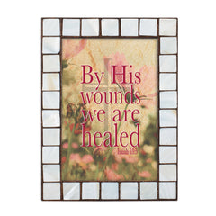 By wounds we are healed Amber 5 x 7  Mother Of Pearl Photo Frame