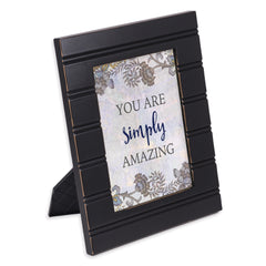 You Are Simply Amazing Black Beaded Board 5 x 7 Table Top and Wall Photo Frame
