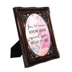 You Mean So Much to Me Burlwood Floral Cutout 8 x 10 Table Top and Wall Photo Frame