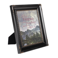 Dear Friend You Mean the World Black Rope Trim 8 x 10 Table Top and Wall Photo Frame