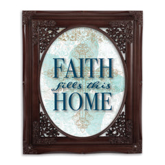 Faith Fills This Home Mahogany Floral Cutout 8 x 10 Table Top and Wall Photo Frame
