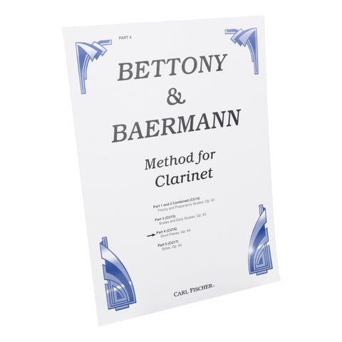 Bettony & Baermann - Complete Method Book, Bk. 4