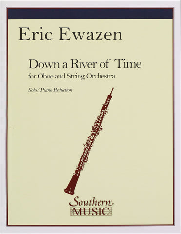 Ewazen, Eric - Down a River of Time