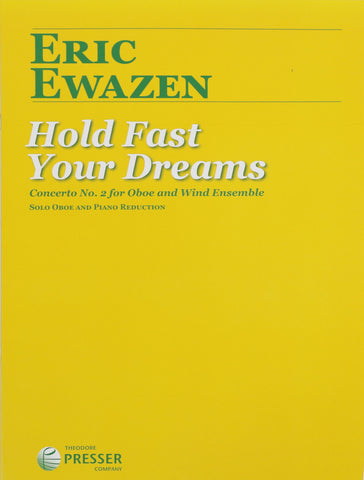 Ewazen, Eric - Hold Fast Your Dreams