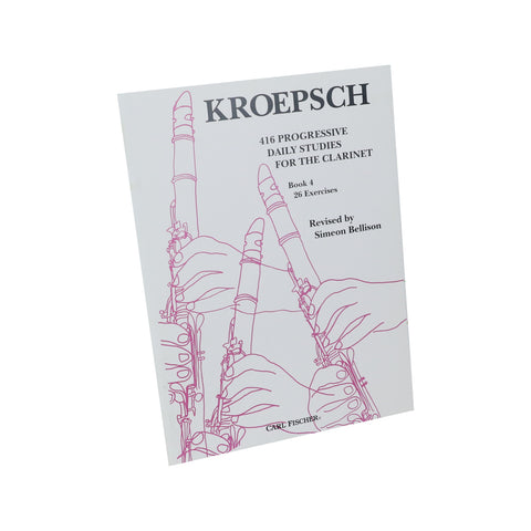 Kroepsch - 416 Progressive Daily Studies for the Clarinet, Book 4