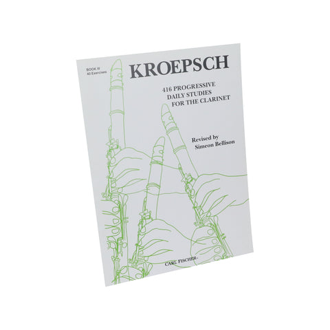Kroepsch - 416 Progressive Daily Studies for the Clarinet, Book 3