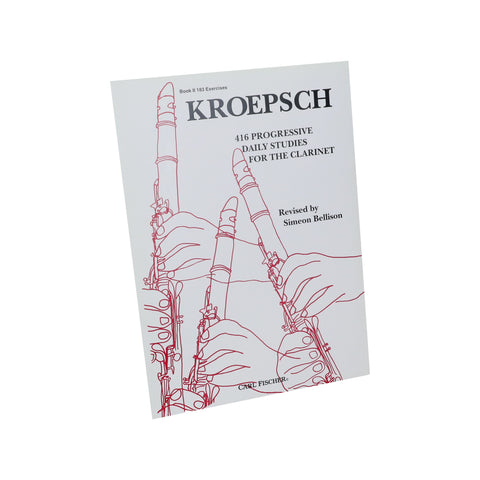 Kroepsch - 416 Progressive Daily Studies for the Clarinet, Book 2