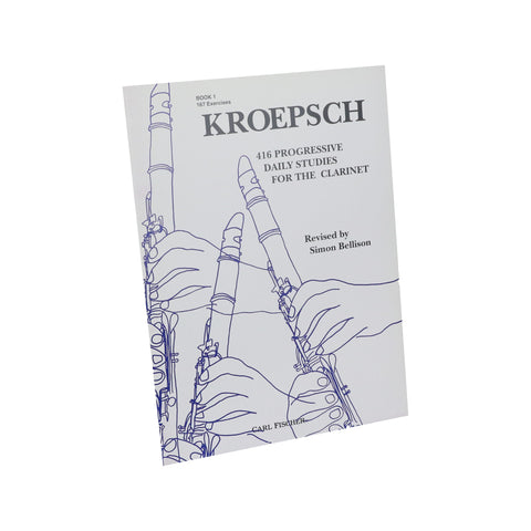 Kroepsch - 416 Progressive Daily Studies for the Clarinet, Book 1