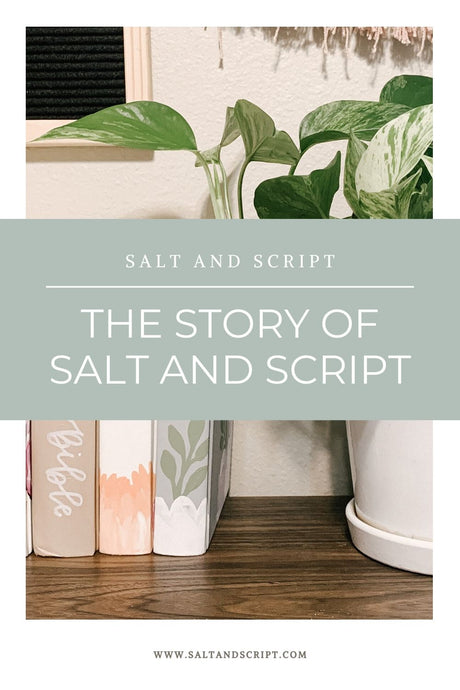 My WHY | The Story Behind Salt and Script