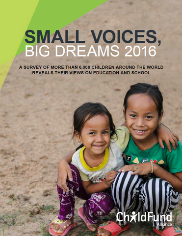Small Voices Big Dreams 2016 ChildFund Alliance