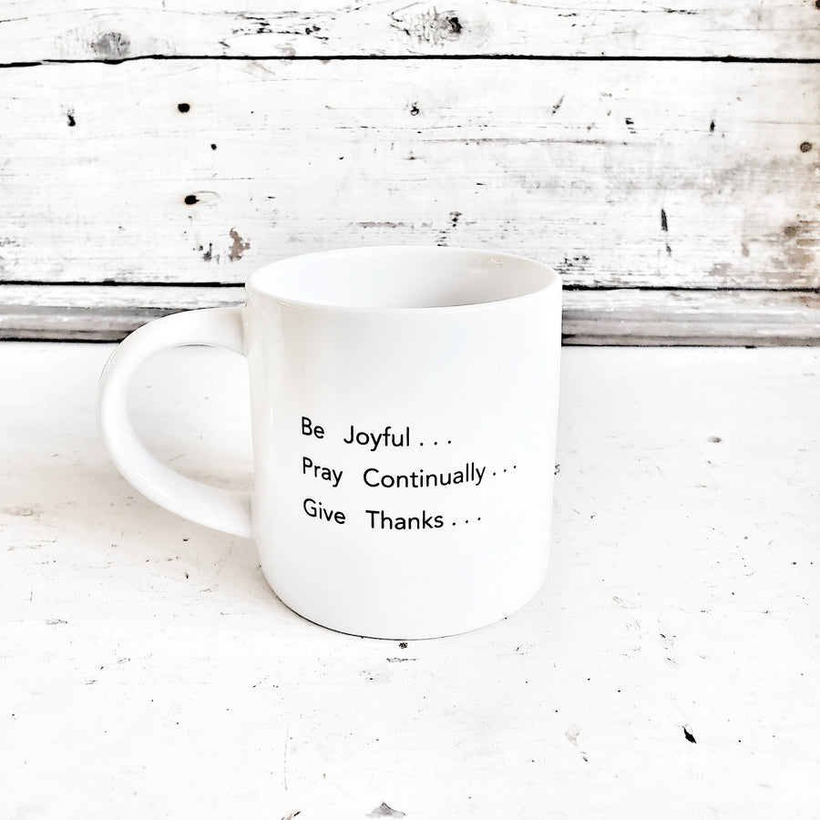 Be Joyful Pray Continually Give Thanks Definition Mug