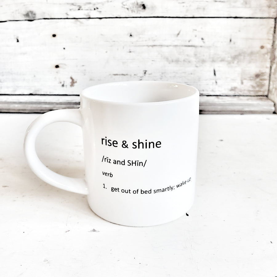 Rise and Shine Definition Mug