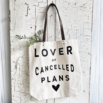 Canvas Lover of Cancelled Plans Tote