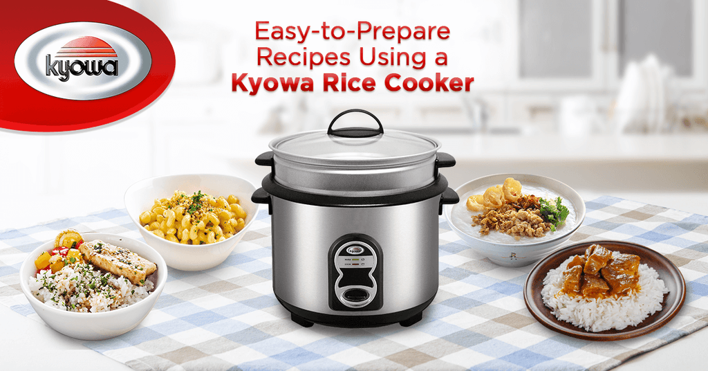 Easy-to-Prepare Recipes Using a Kyowa Rice Cooker