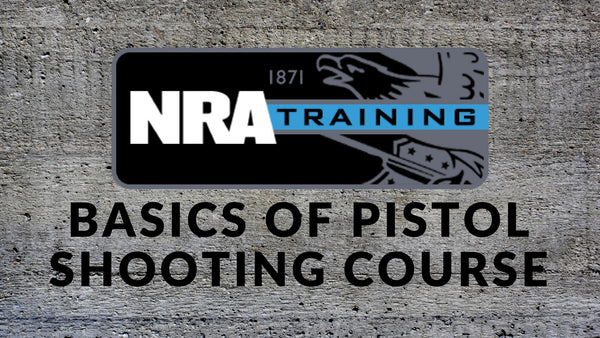 NRA Basic Pistol Shooters Course