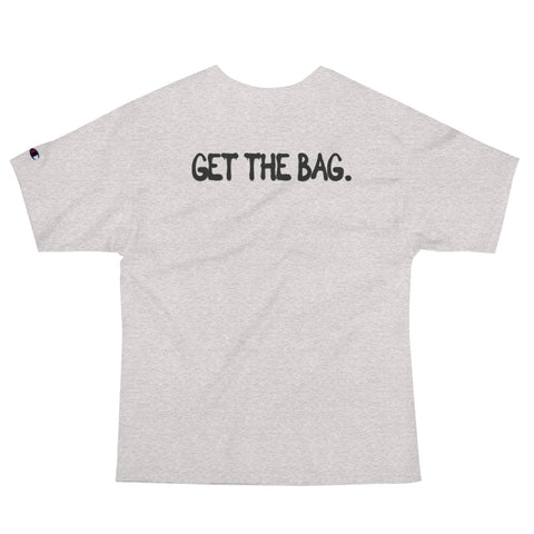 GET THE BAG Champion T-Shirt
