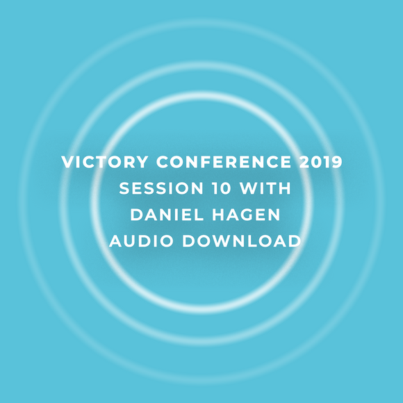 Victory Conference 2019 | Session 10 | Nathan Morris | Audio