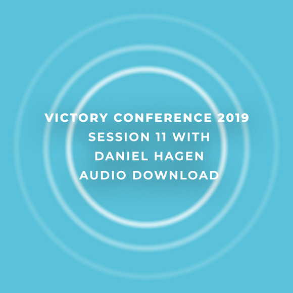 Victory Conference 2019 | Session 11 | Daniel Hagen Masterclass | Audio