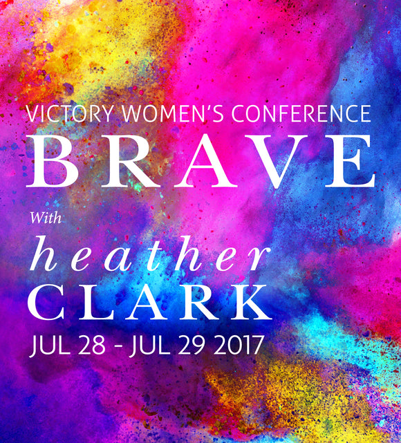 2017 BRAVE with Heather Clark - Audio Download