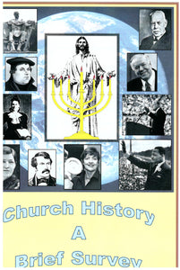 Church History a Brief Survey