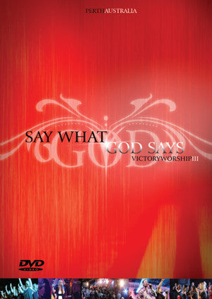 Say What God Says - Victory Worship III DVD