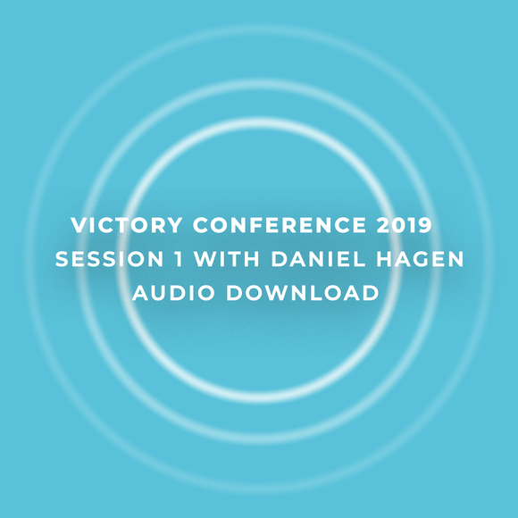 Victory Conference 2019 | Session 1 | Daniel Hagen | Audio