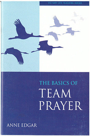 The Basics of Team Prayer