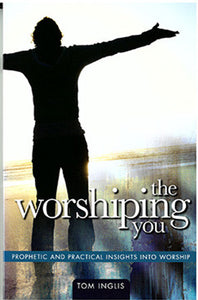 The Worshipping You