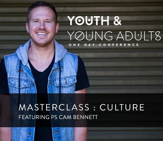 YAYA Conference Masterclass with Ps Cam Bennett
