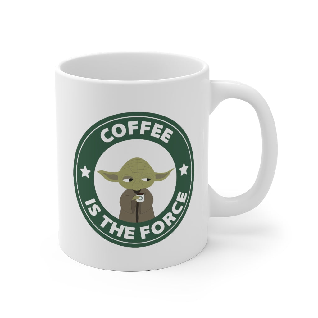 Coffee Is The Force Yoda Starbucks Funny Mug - 11oz & 15oz