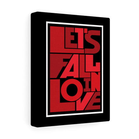 Lets Fall In Love Canvas Wall Art