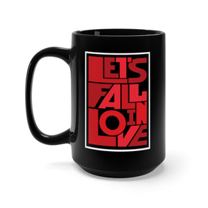 Lets Fall In Love Black Mug, Large 15oz