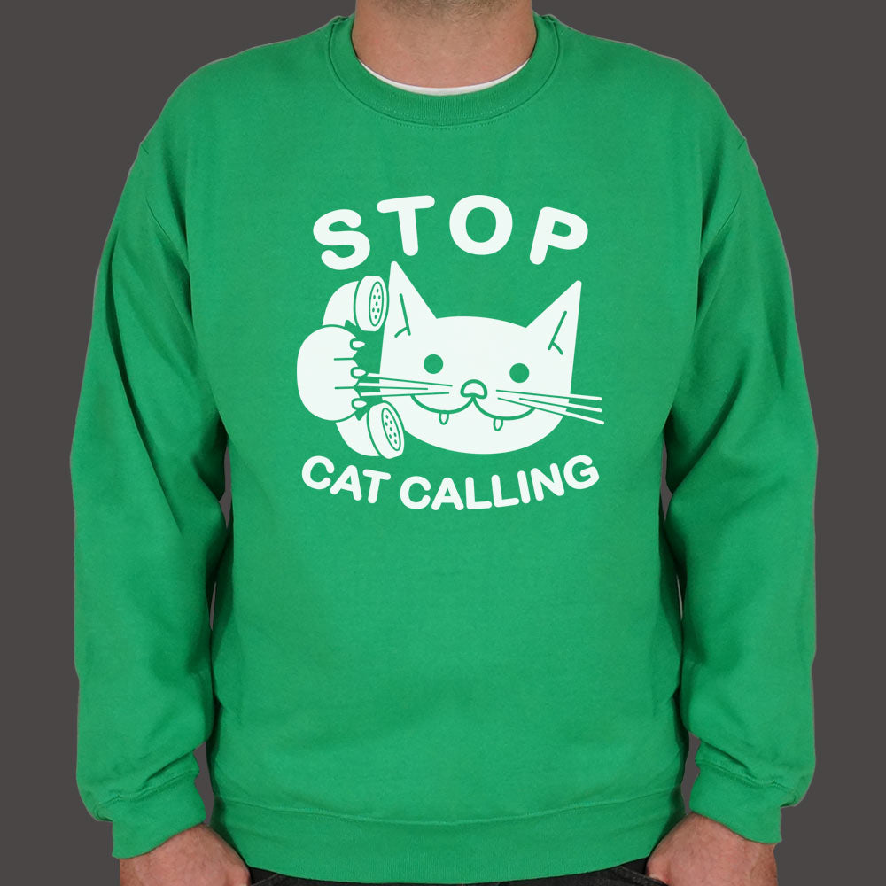 Stop Cat Calling Sweater (Mens)