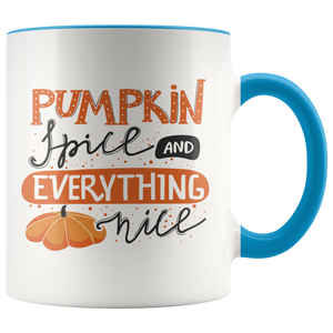 Pumpkin Spice And Everything Nice Mug
