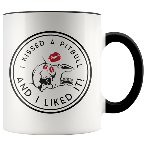 I Kissed A Pitbull And I Liked It Funny Dog Mug