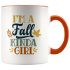 I'm A Fall Kinda Girl Coffee Mug